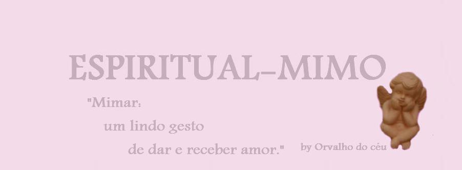 ESPIRITUAL-MIMO