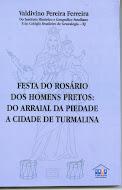 Novo livro do pesquisador Valdivino Pereira Ferreira foi lançado na Festa do Rosário!!!