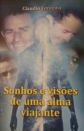 SONHOS E VISÕES DE UMA ALMA VIAJANTE