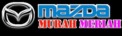 MOBIL MAZDA MURAH MERIAH 2017