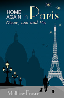 French Village Diaries book review Home Again in Paris: Oscar, Leo and Me by Matthew Fraser