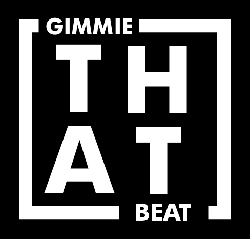 Gimmie That Beat