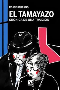 El tamayazo. Crónica de una traición