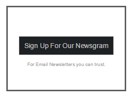 GET OUR NEWSGRAM RIGHT TO YOUR INBOX