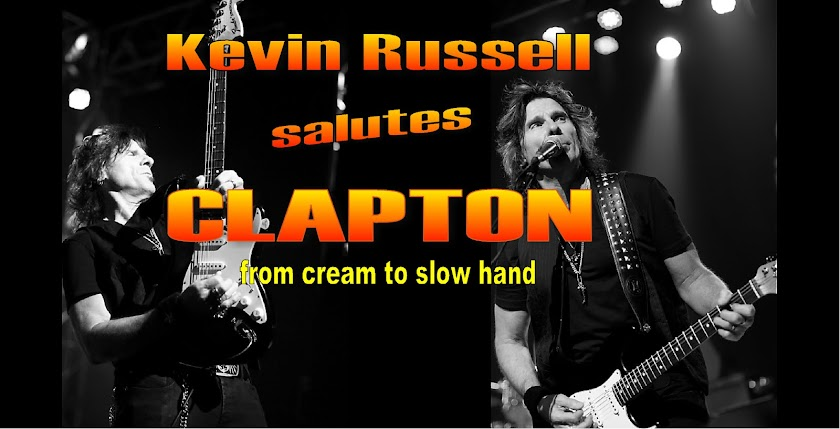KEVIN RUSSELL salutes CLAPTON