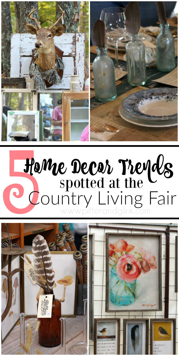 Five Home Decor Trends from the 2015 Country Living Fair www.pitterandglink.com