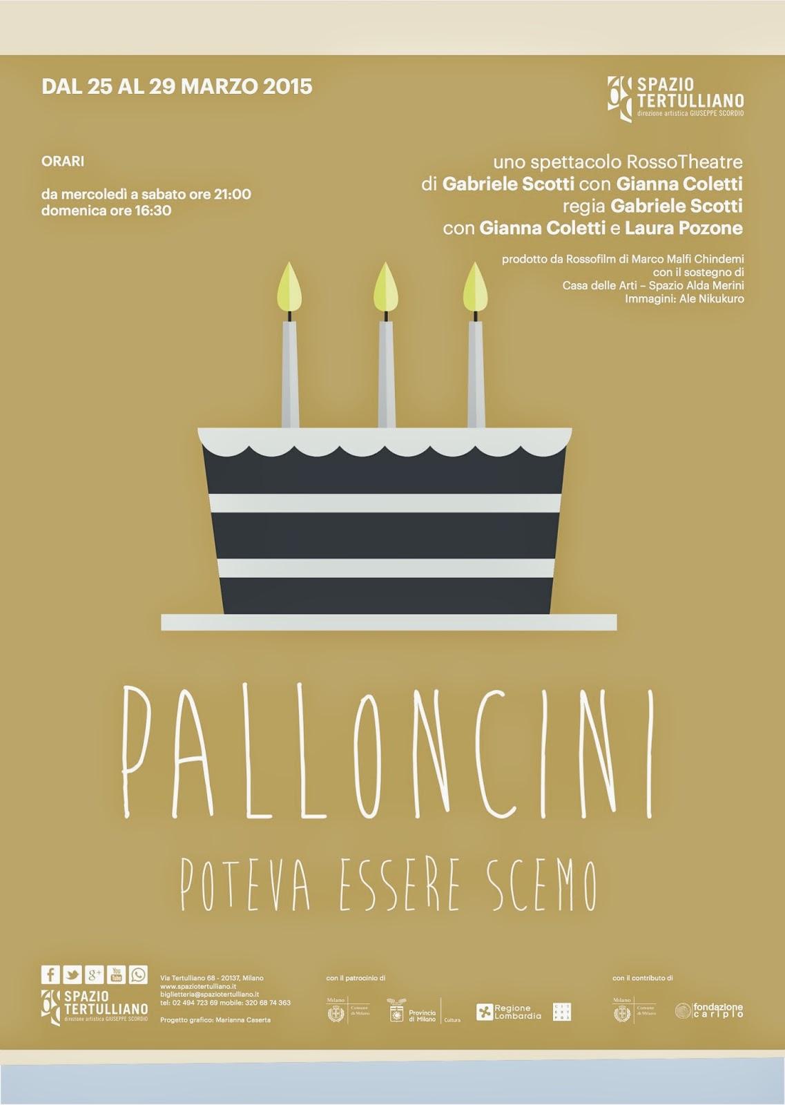 Dal 25 al 29 marzo: Palloncini - Poteva essere scemo allo Spazio Tertulliano Milano