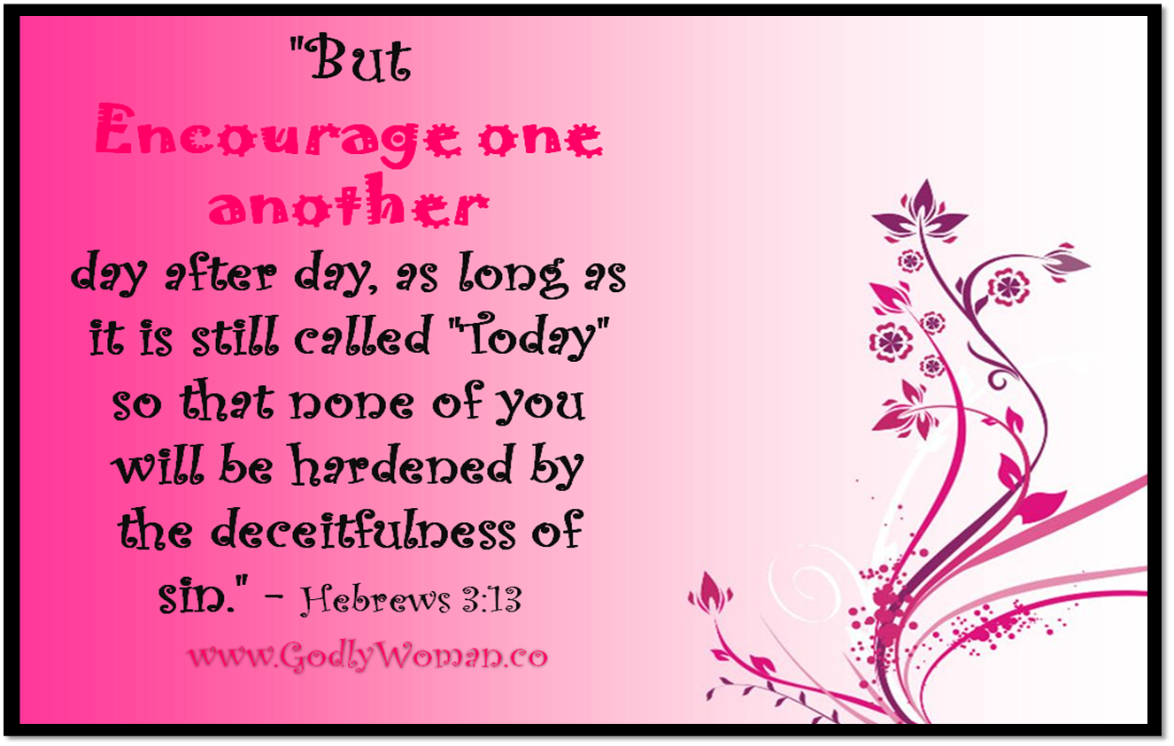 Encouraging Godly Words for Mother's http://www.godlywoman.co/2010/12/godly-woman-daily-wallpaper-1.html