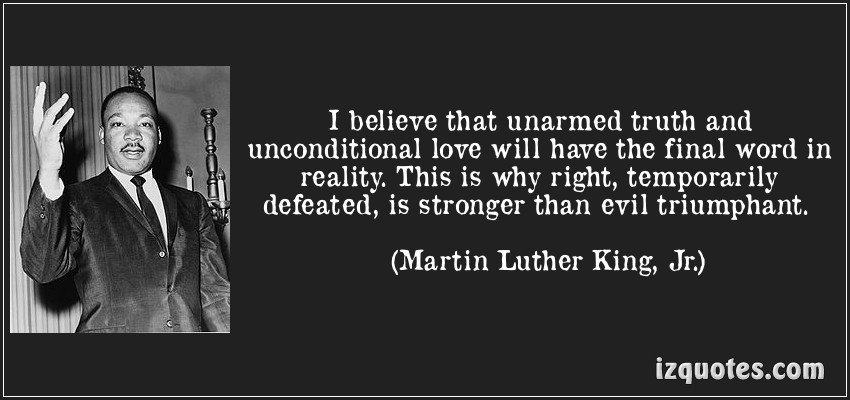 Unarmed Truth Martin Luther King Jr. Quotes
