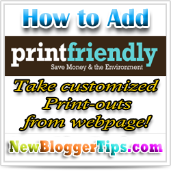 How to Add Print Friendly Button to Blogger ?