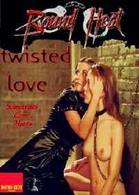 Twisted Love (2006)