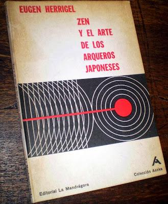 Zen y el Arte de los Arqueros Japoneses de Eugen Herrigel