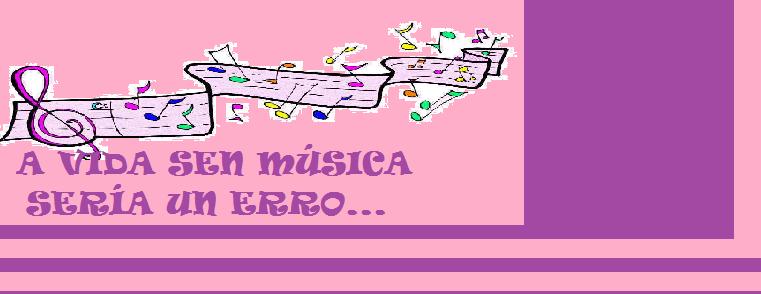 A vida sen música sería un erro...