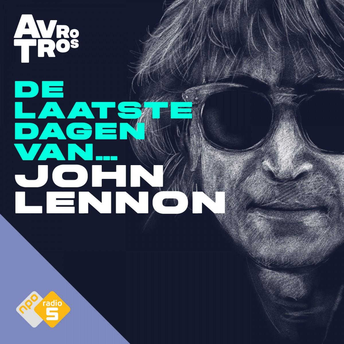Podcast: beluister De Laatste Dagen Van... John Lennon