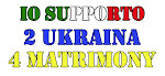 Anche io supporto 2 Ukraina 4 Matrimony