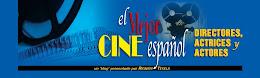 El Cine Español. Directore.Actores y Actrices