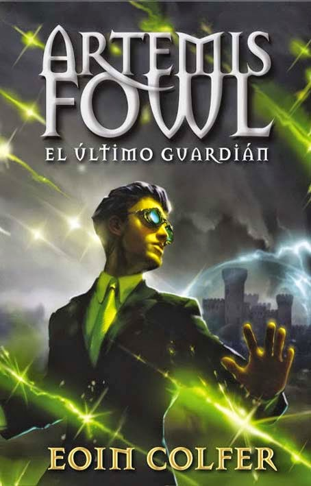 Artemis Fowl  El último guardián de Eoin Colfer