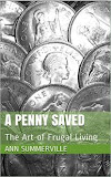 A Penny Saved for Kindle and Paperback - click on image