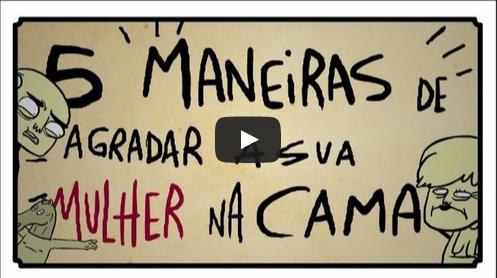 5 MANEIRAS DE AGRADAR A SUA MULHER NA CAMA por #PopularesNoYouTubeBrasil