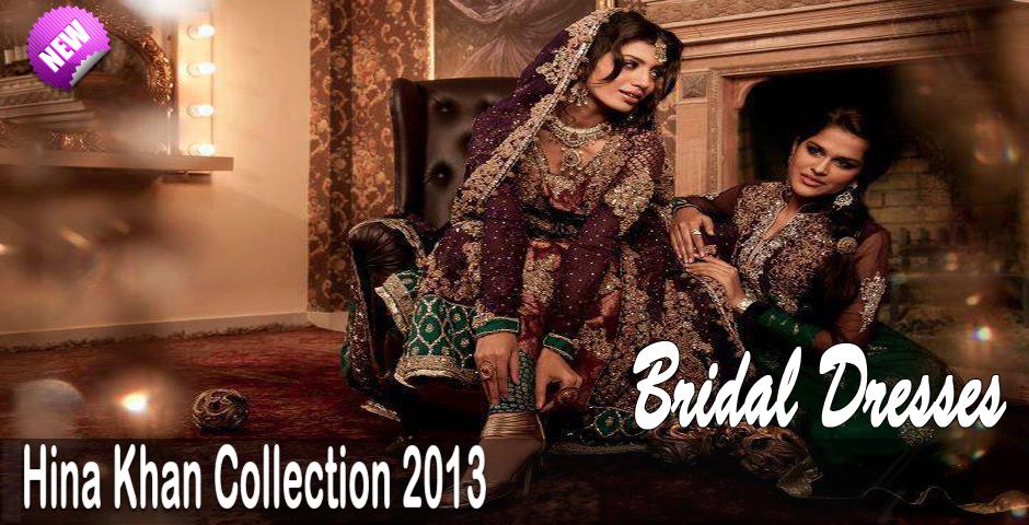 Wedding dresses hina khan bridal dresss collection 2013 elegant