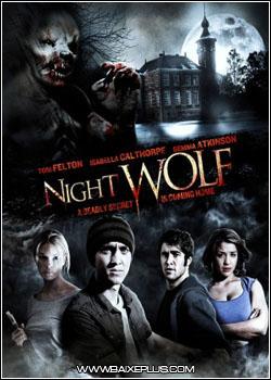 Baixar - Night Wolf – DVDRip AVI + RMVB Legendado Grátis