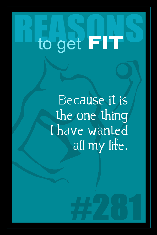 365 Reasons to Get Fit #281