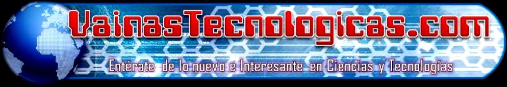 VainasTecnologicas.com