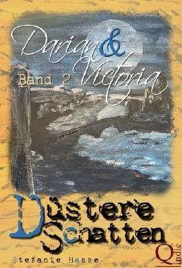 http://stefaniehasse.blogspot.de/p/dustere-schatten-darian-victoria-2.html