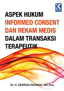 Aspek Hukum Informed Consent dan Rekam Medis dalam Transaksi Terapeutik