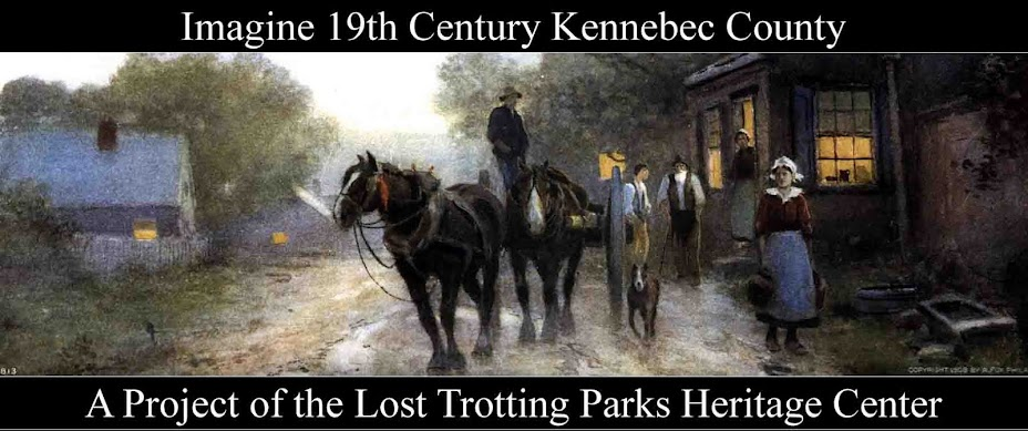 Imagine Nineteenth Century Kennebec County -- Its Communities -- Its People -- Its History