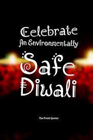 How to celebrate eco friendly diwali essay
