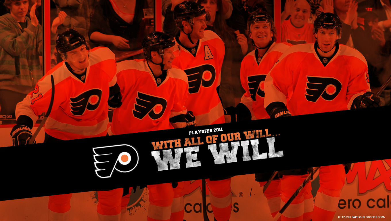 ... Philadelphia FLYERS Playoff Wallpaper - With All Of Our Will…We Will