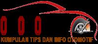 Kumpulan Tips dan Info Otomotif Terbaru