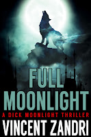 http://www.amazon.com/Full-Moonlight-Dick-Thriller-ebook/dp/B00EZB6TYQ/ref=pd_sim_kstore_1