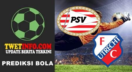 Prediksi PSV vs Utrecht