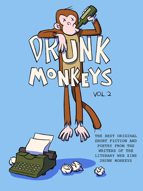 Drunk Monkeys Volume 2.