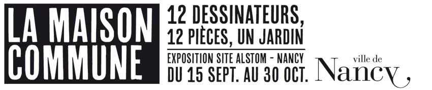 Exposition illustrateurs, dessinateurs | La maison commune | Site Alstom Nancy (54) Lorraine
