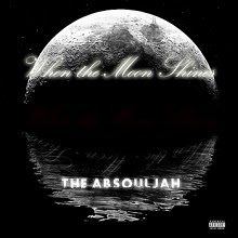 The AbSoulJah - When the Moon Shines... (Review)