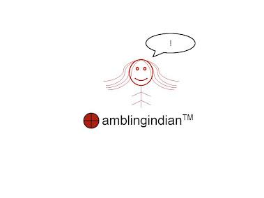 The amblingindian