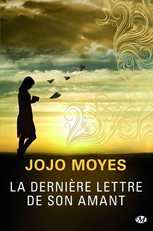 http://www.leslecturesdemylene.com/2014/03/la-derniere-lettre-de-son-amant-de-jojo.html