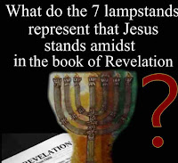 What do the 7 lampstands represent that Jesus Stands Amidst in the book of Revelation?