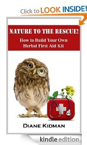 Free eBook Feature: Nature to the Rescue! How to Build Your Own Herbal First Aid Kit