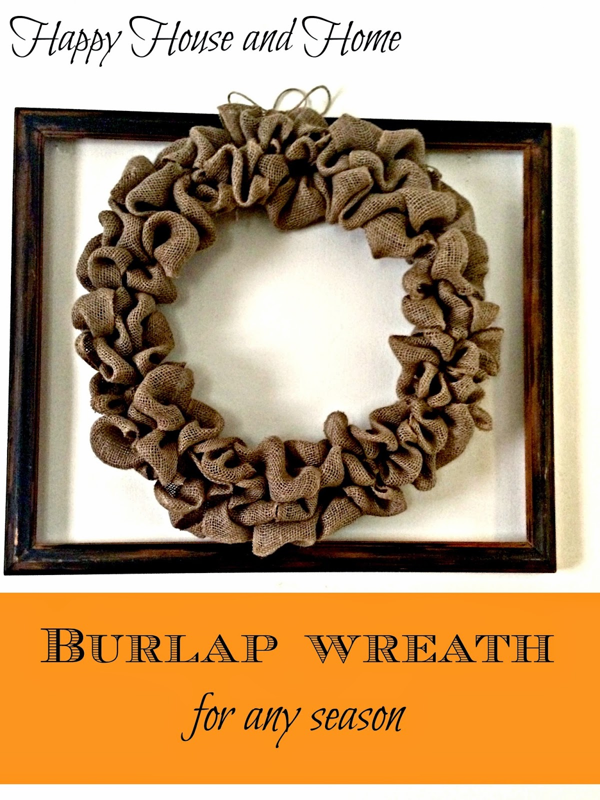 burlap wreath, wire wreath frame, wreaths, wreath for any season