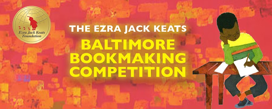 Ezra Jack Keats Baltimore Bookmaking Competition