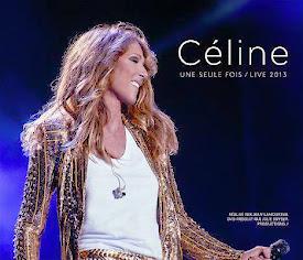 Céline ...Une Seule Fois/Live 2013 DVD/2CD