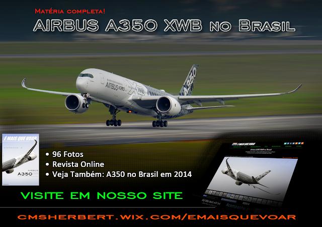 Airbus A350 XWB Demo Tour 2015 no Brasil | É MAIS QUE VOAR