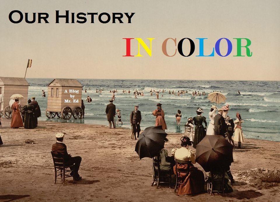 Our History In Color, Colorized Photographs