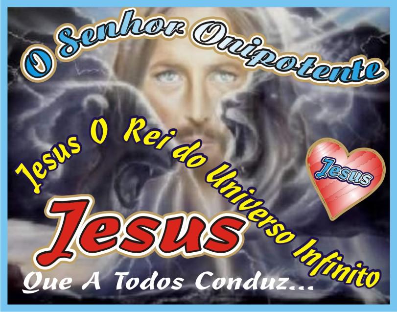 Jesus Que A Todos Conduz O Rei do Universo Infinito