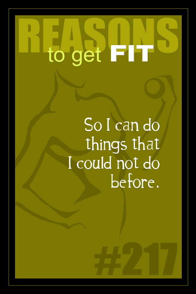 365 Reasons to Get Fit #217