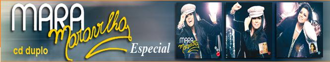 Mara Maravilha Especial (Duplo)
